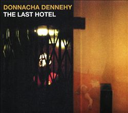 Donnacha Dennehy: The Last Hotel