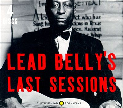 Leadbelly's Last Sessions