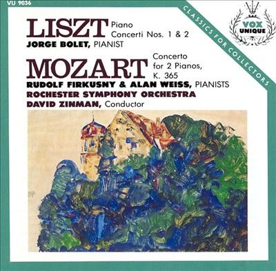 Liszt: Piano Concerto Nos. 1 & 2; Mozart: Concerto for 2 Pianos, K. 365