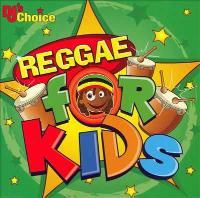 DJ's Choice: Reggae for Kids