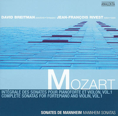 Mozart: Complete Sonatas for Fortepiano and Violin, Vol. 1; Mannheim Sonatas