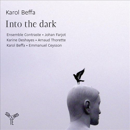 Karol Beffa: Into the Dark