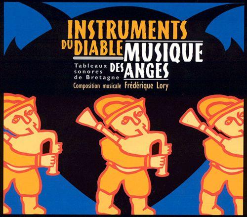 Instruments du Diable Musique des Anges