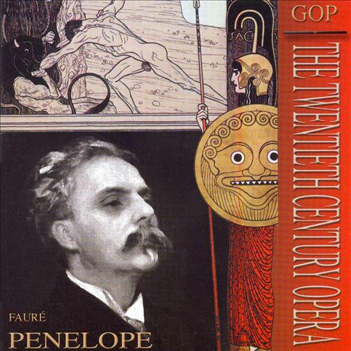 Fauré: Penelope