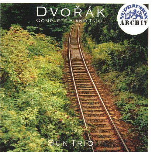 Dvorák: Complete Piano Trios
