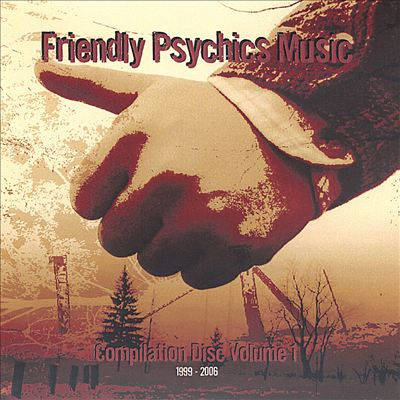 Friendly Psychics Music Comp., Vol. 1