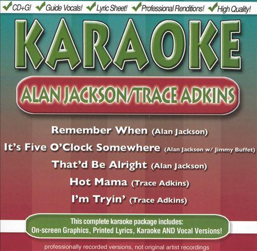 Alan Jackson & Trace Adkins