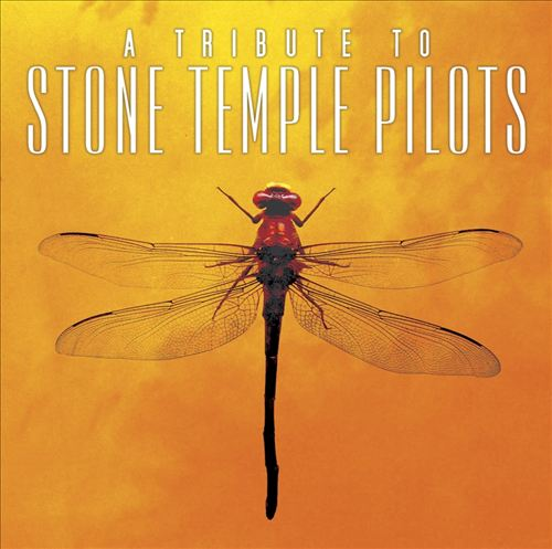 A Tribute to Stone Temple Pilots