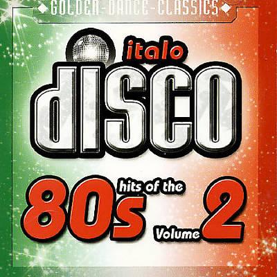 The Hits of Italo Disco, Vol. 2