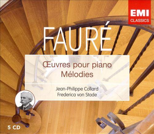 Fauré: Oeuvres pour Piano - Melodies