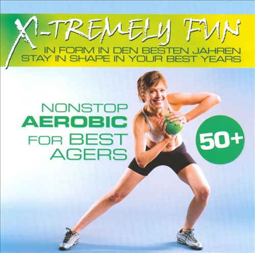 Xtremely Fun Nonstop Aerobic for Best Agers
