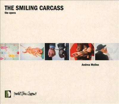Andrea Molino: The Smiling Carcass