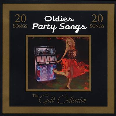 Gold Collection: Oldies Party Songs