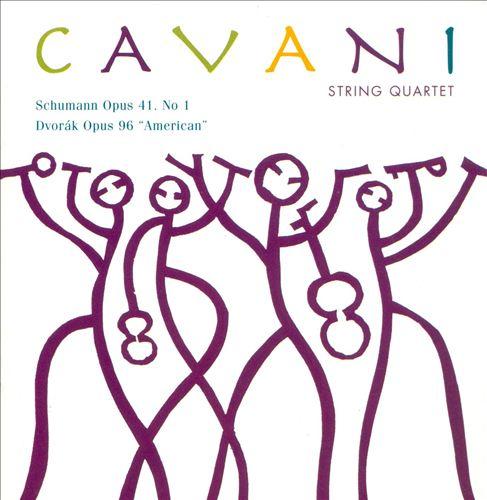 "Schumann: Opus 41 No. 1; Dvorák: Opus 96 ""American"""