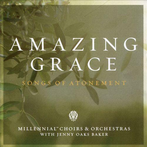 Amazing Grace: Songs of Atonement