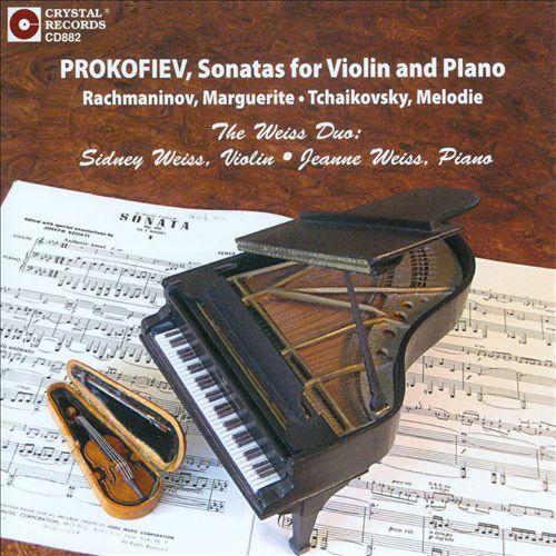 Prokofiev: Sonatas for Violin and Piano; Rachmaninov: Marguerite; Tchaikovsky: Melodie