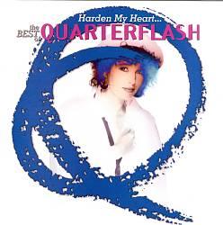 Harden My Heart: The Best of Quarterflash