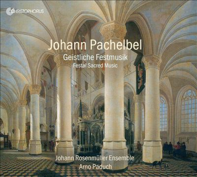 Johann Pachelbel: Geistliche Festmusik