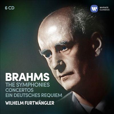 Brahms: The Symphonies; Concertos; Ein deutsches Requiem