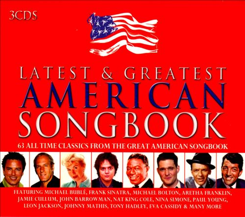 The Latest & Greatest American Songbook
