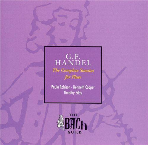 G.F. Handel: The Complete Sonatas for Flute