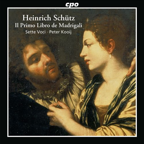 Heinrich Schütz: Il Primo Libro de Madrigali