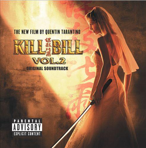 Kill Bill, Vol. 2 [Original Soundtrack]