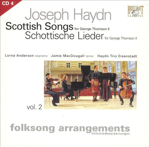 Haydn: Folksong Arrangements, Vol. 2 - Scottish Songs for George Thomson II, Disc 4