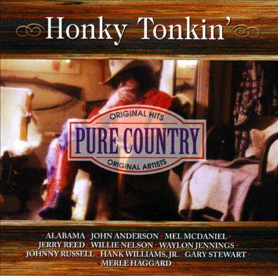 Pure Country: Honky Tonkin'