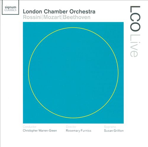 London Chamber Orchestra plays Rossini, Mozart & Beethoven