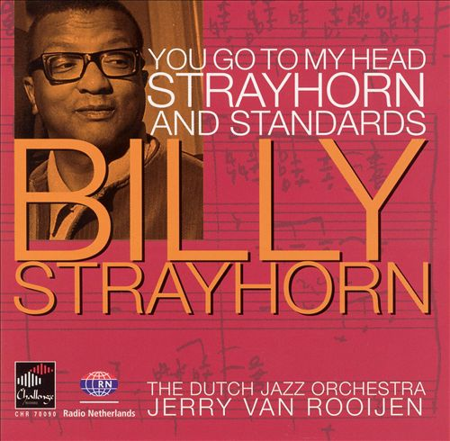 You Go To My Head: Billy Strayhorn and Standards