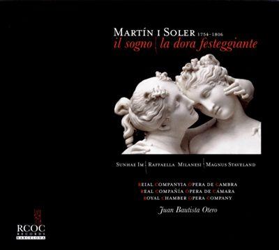 Vicent Martín i Soler: Il Sogno; La Dora Festeggiante