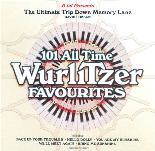 101 All Time Wurlitzer Favorites