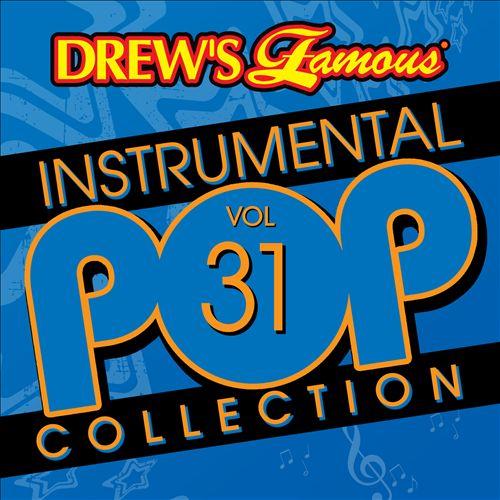Drew's Famous Instrumental Pop Collection, Vol. 31