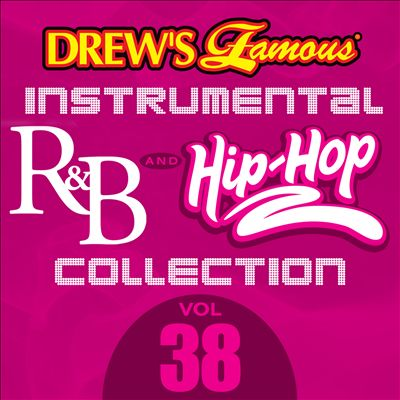 Drew's Famous Instrumental R&B and Hip-Hop Collection, Vol. 38