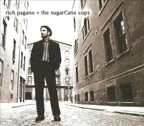 Rich Pagano & The SugarCane Cups