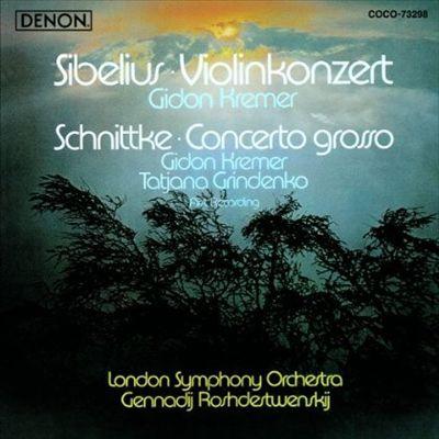 Sibelius: Violin Concerto; Schnittke: Concerto Grosso