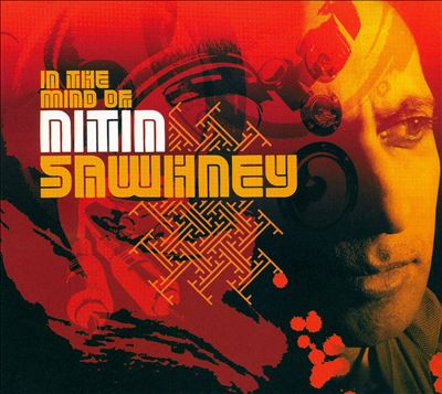 In the Mind of Nitin Sawhney