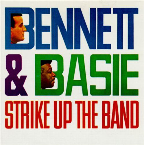 Bennett & Basie Strike Up the Band