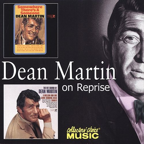 Somewhere There's a Someone/The Hit Sound of Dean Martin