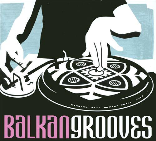 Balkan Grooves