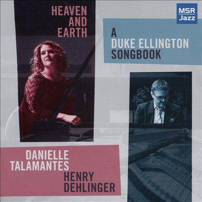 Heaven & Earth: A Duke Ellington Songbook