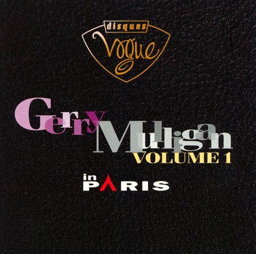 Gerry Mulligan in Paris, Vol. 1