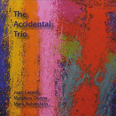 The Accidental Trio