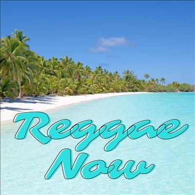 Reggae Now [Universal]