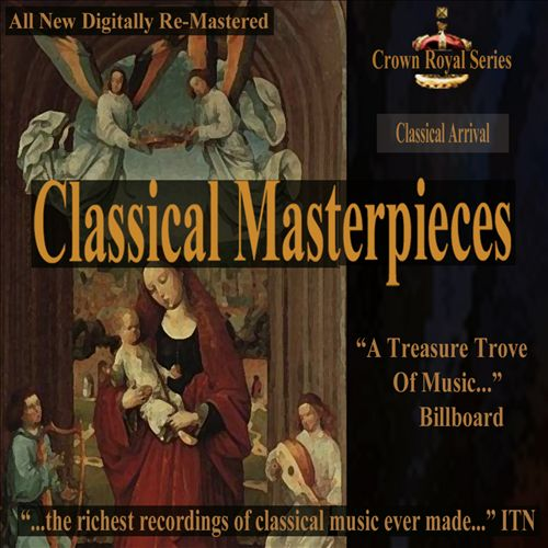Classical Masterpieces: Classical Arrival