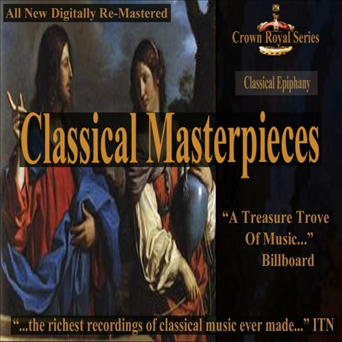 Classical Masterpieces: Classical Epiphany