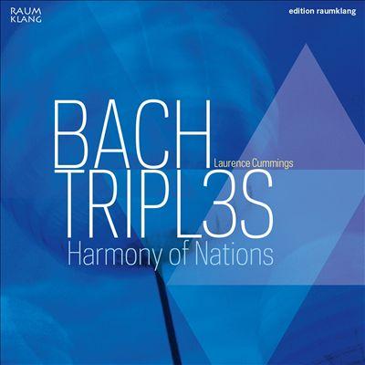 Bach: Tripl3s