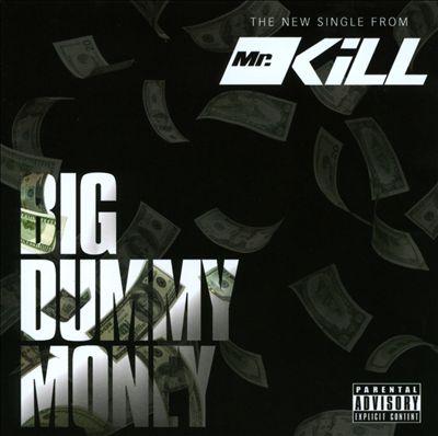 Big Dummy Money