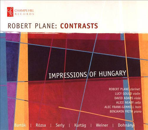 Robert Plane: Contrasts - Impressions of Hungary